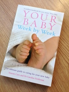Abbie Loves:  'Your Baby, Week by Week' book by Simone Cave and Dr. Caroline Fertleman, rrp £9.00